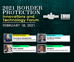 Potomac Officers Club to Host 2021 Border Protection Innovations and Technology Forum TODAY at 8am
