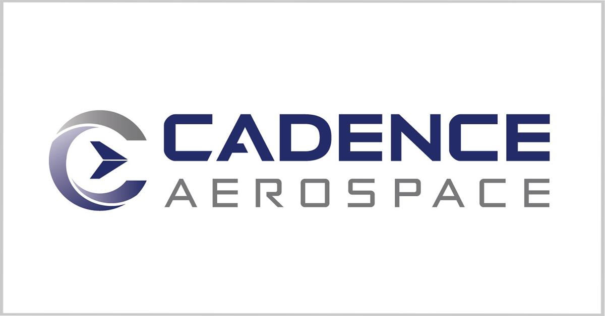Cadence Aerospace Names Olivier Jarrault as CEO, Brian Bentley as Aerostructures Segment Lead