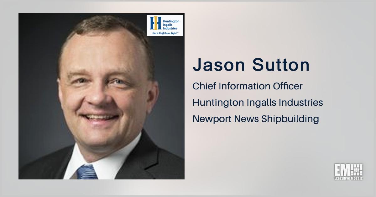 Jason Sutton Promoted to HII Newport News Shipbuilding CIO