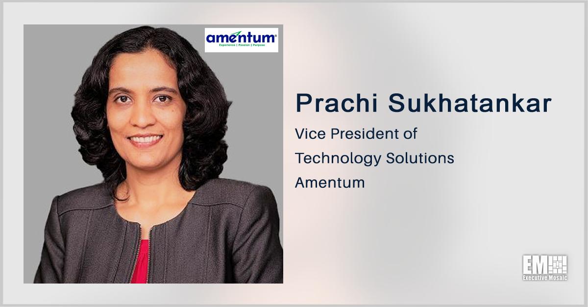 Executive Spotlight With Prachi Sukhatankar, VP of Technology Solutions at Amentum Discusses Tech Strategy, Amentum Rebranding, Future Goals