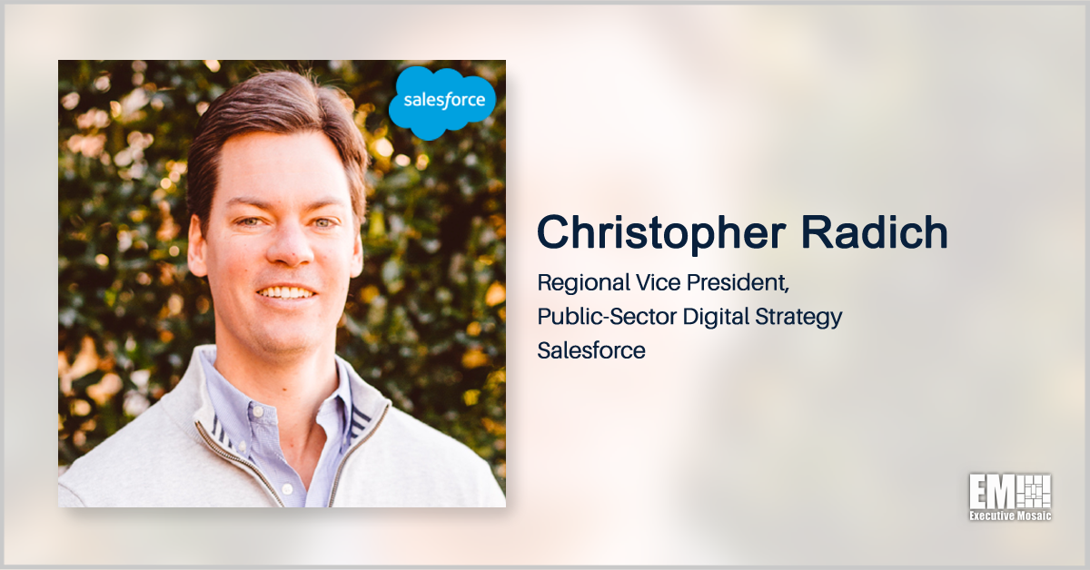 Salesforce's Christopher Radich: Agencies Should Adopt a Mix of As-a-Service Offerings, Reduce Reliance on Custom Code